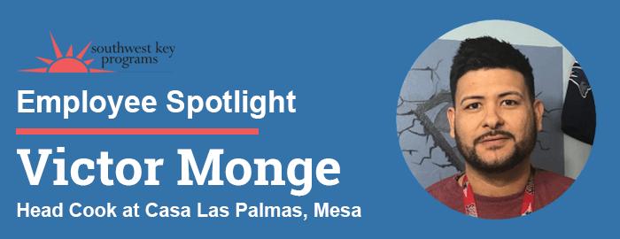 Victor Monge Employee Spotlight