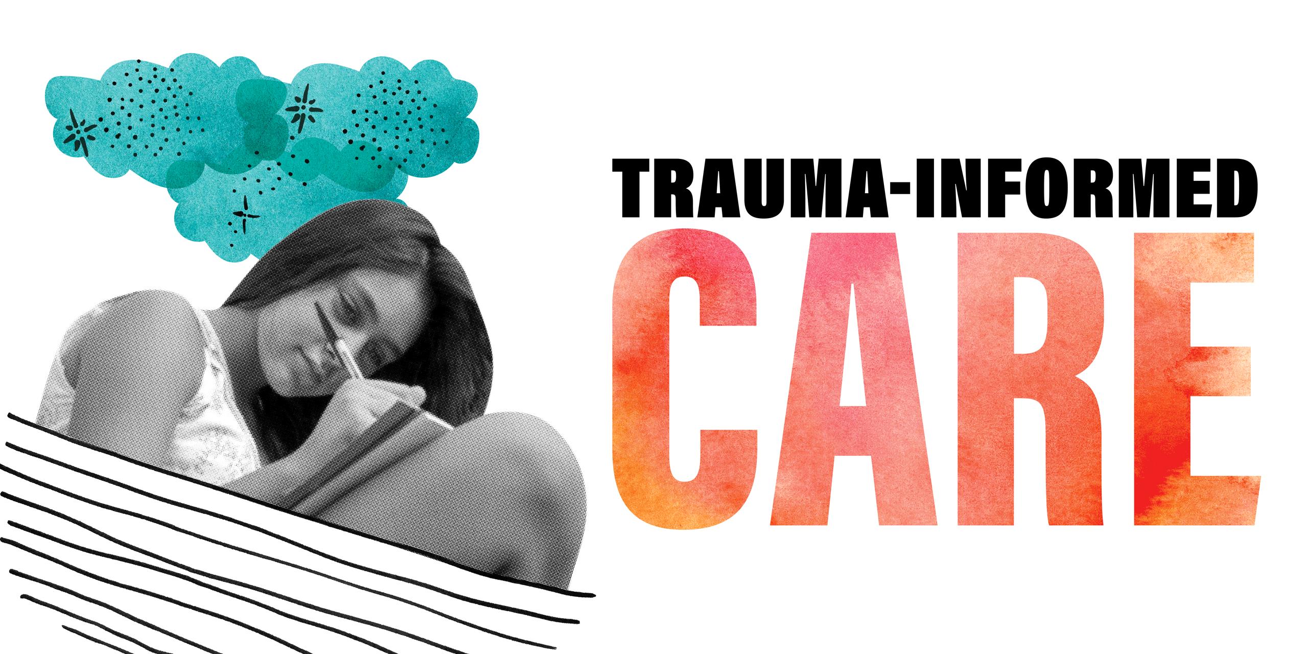 Trauma Informed Care graphic