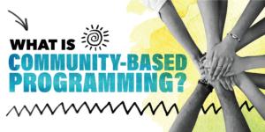 Community based programming blog featured image
