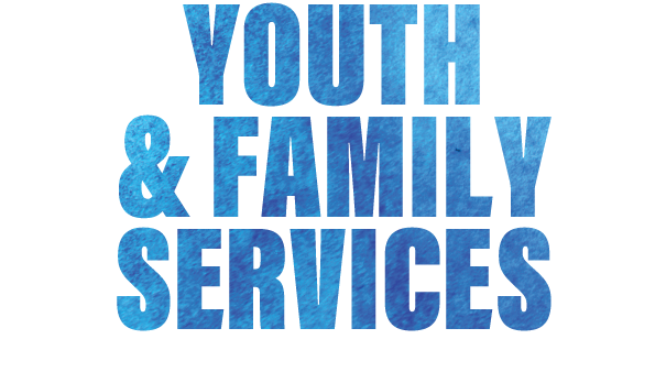 Youth and family services